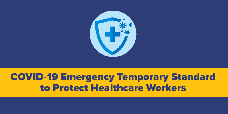 OSHA's Emergency Temporary Standard to Protect Healthcare Workers
